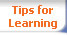 Tips for Learning